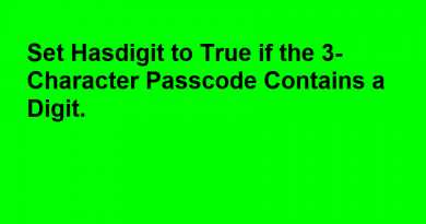 Set Hasdigit to True if the 3-Character Passcode Contains a Digit.