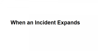 When an Incident Expands