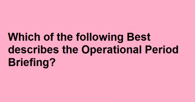 Which of the following Best describes the Operational Period Briefing