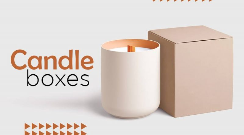Why Custom Candle Packaging are important for Business? 6 Surprising Facts