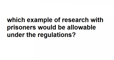 which example of research with prisoners would be allowable under the regulations?